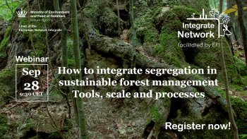 Integrate Webinar: How to integrate segregation in sustainable forest management