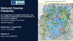 An Integrated Ecological Network Tool for Lowland Wetlands and Woodlands in Northwest England.  Webinar 11 August, 2021
